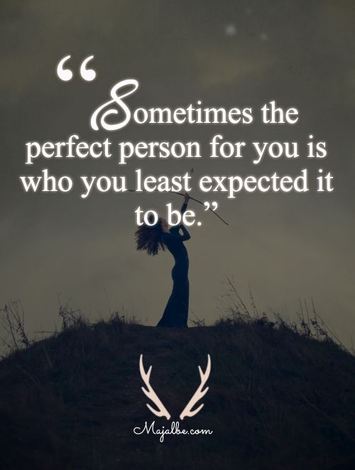 Expect The Unexpected Love Quotes