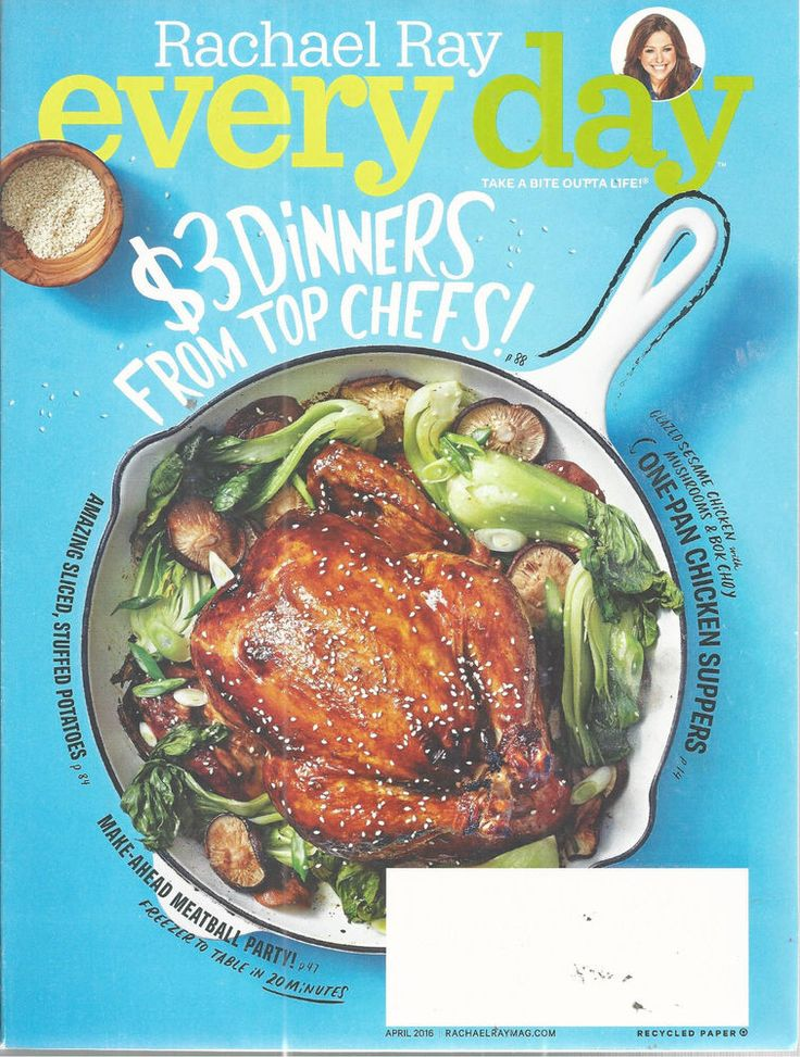 Rachel Ray Magazine Every Day April 2016 Top Chefs $3 Dinner Recipes Entertain #Doesnotapply