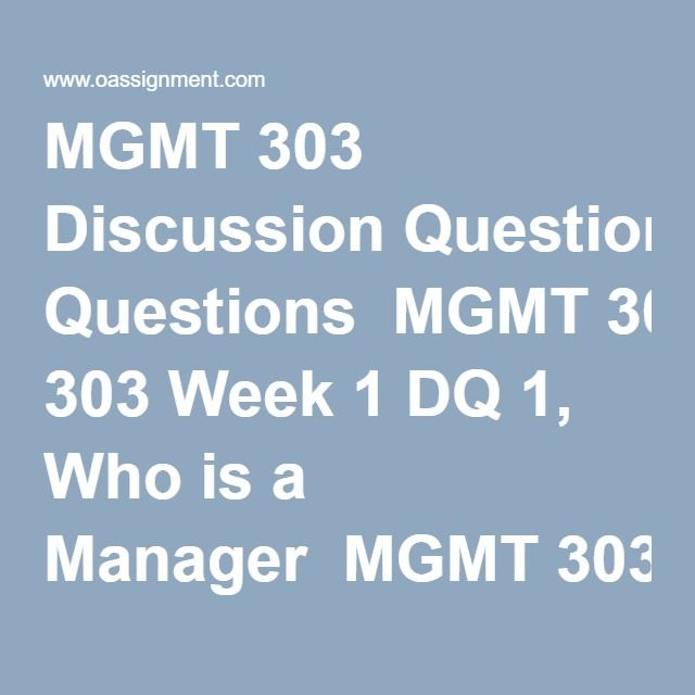 week 3 discussion mgmt View homework help - week 3 discussiondocx from mgmt 1115 at albany technical college mgmt 1115 - leadership discuss how a.