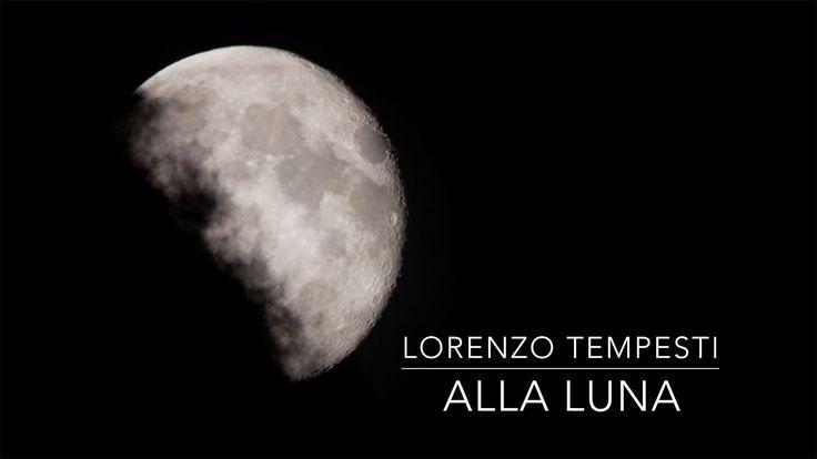 Alla luna - musica romantica per pianoforte by Lorenzo Tempesti