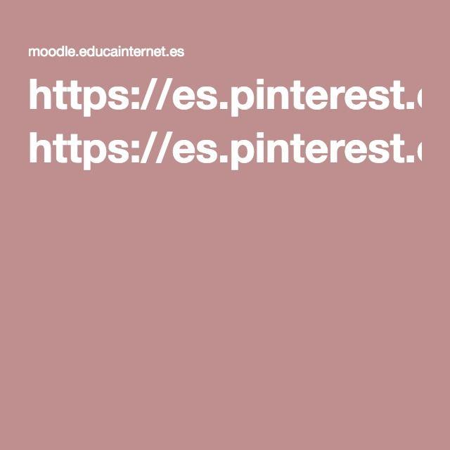 https://es.pinterest.com/nuria_madrid/moodleeducainternetes/