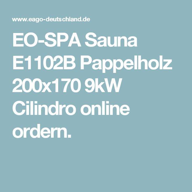 EO-SPA Sauna E1102B Pappelholz 200x170 9kW Cilindro online ordern.