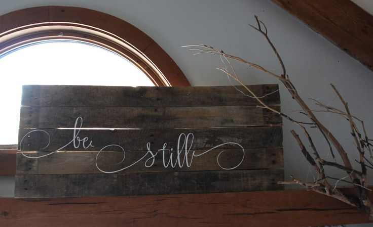 Beautiful barn board sign to remind us to be still and calm and listen. Hang it above your bed as a gentle reminder to come back to center. by mainelydesignsco on Etsy