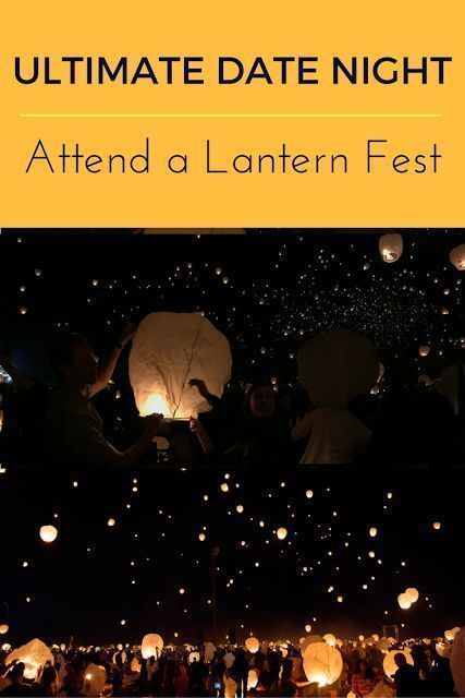 Romantic Date Idea: The Lantern Fest. This unique date idea lets you reinact the scene from Tangled where thousands of lanterns are released into the sky. All the details how and where to do this, plus videos of this romantic date that's truly a one of ki