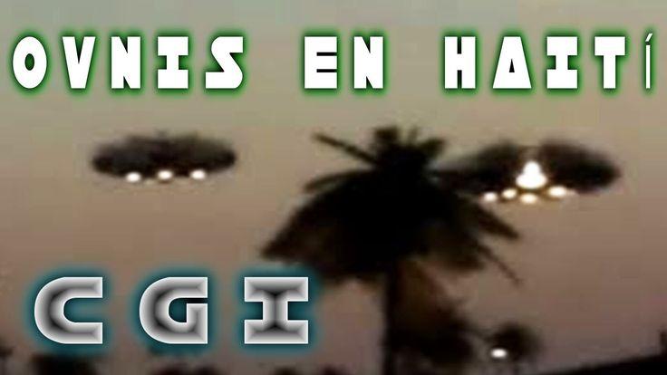 OVNIS EN HAITI - ALIENS IN MEXICO   ¡LA VERDAD!