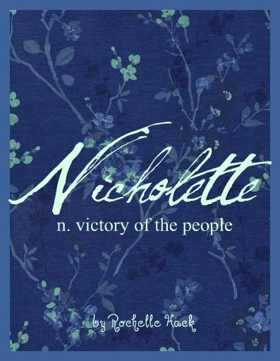 Baby Girl Name: Nicholette. Meaning: Victory of the People. Origin: Greek; French.