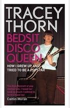 Bedsit Disco Queen by Tracey Thorn – review | Books | The Observer