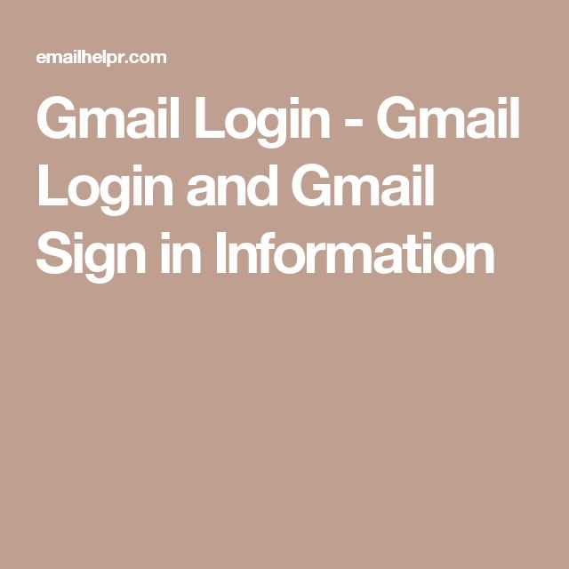 Gmail Login - Gmail Login and Gmail Sign in Information