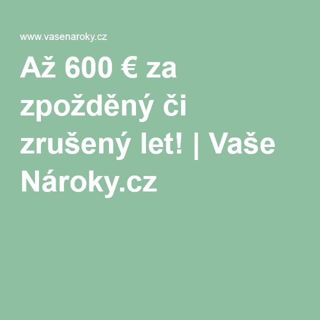 Až 600 € za zpožděný či zrušený let! | Vaše Nároky.cz