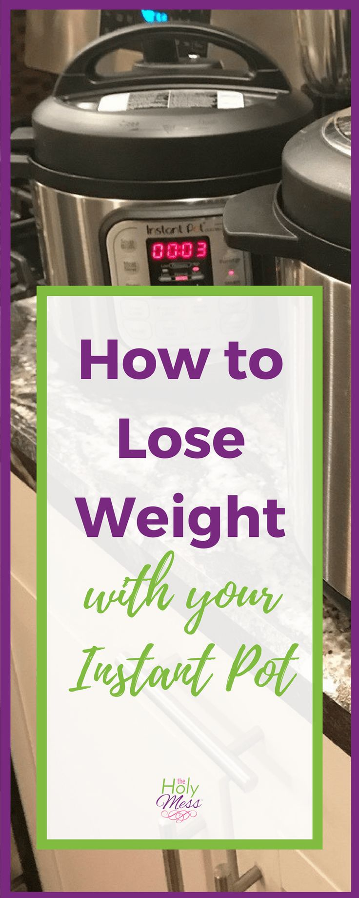 You have an Instant Pot, and you need to lose weight. How do the two go together? Here is how to lose weight with your Instant Pot pressure cooker.