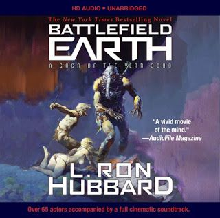 Thoughts in Progress: Battlefield Earth by L. Ron Hubbard, epic audio