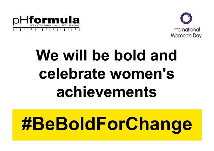 Celebrating women today! #BeBoldForChange