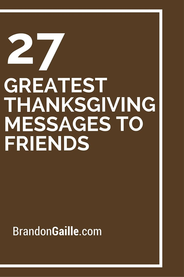 27 Greatest Thanksgiving Messages to Friends