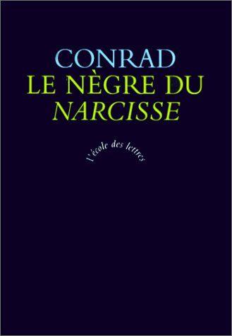 """#littérature : Le Nègre du """"Narcisse"""" de Joseph Conrad. L'admirable capitaine du """"Narcisse"""" doit faire face aux difficultés de conditions météorologiques hostiles, et à celles d'un climat humain et psychologique délétère : un cuisiner trop pieux, un chenapan qui se refuse à l'effort et pousse à la mutinerie, et le """"Nègre"""", Jim Wait, dont on attendra longtemps pour savoir s'il est un malade imaginaire ou un mourant authentique. Tous ces gens empoisonnent l'atmosphère. Des pages sublimes."""