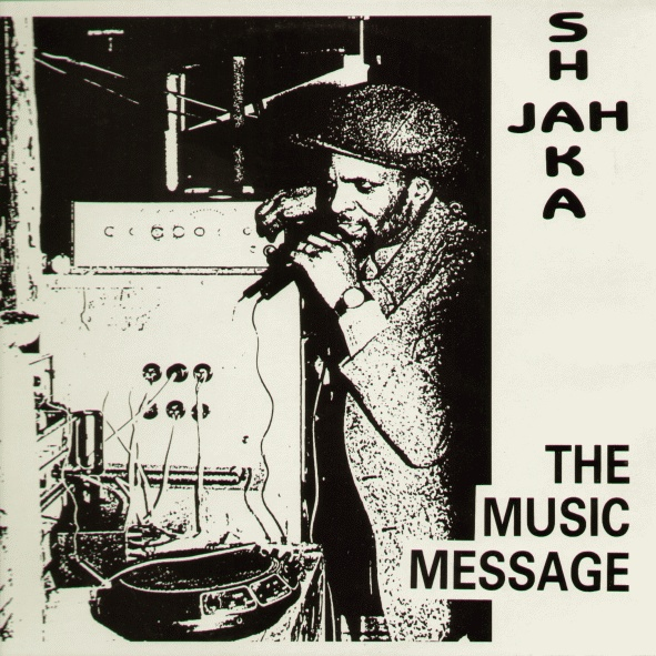 ROOTS STONE: Jah Shaka - The Music Message