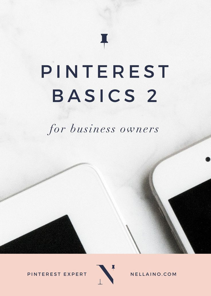 Pinterest-basics-for-business-owners. Learn how to optimize your pins and boards.