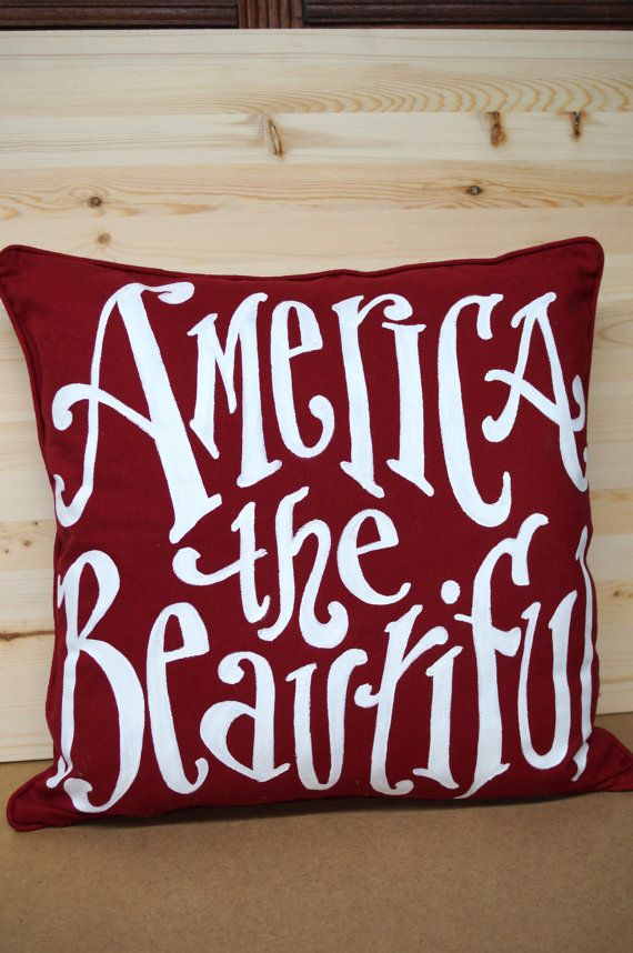 America The Beautiful Pillow   fourth of july   red white  