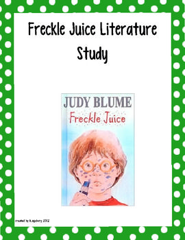 This is a literature unit I like to use with the story Freckle Juice by Judy Blume.  It allows the children to make connections, comprehend, and an...