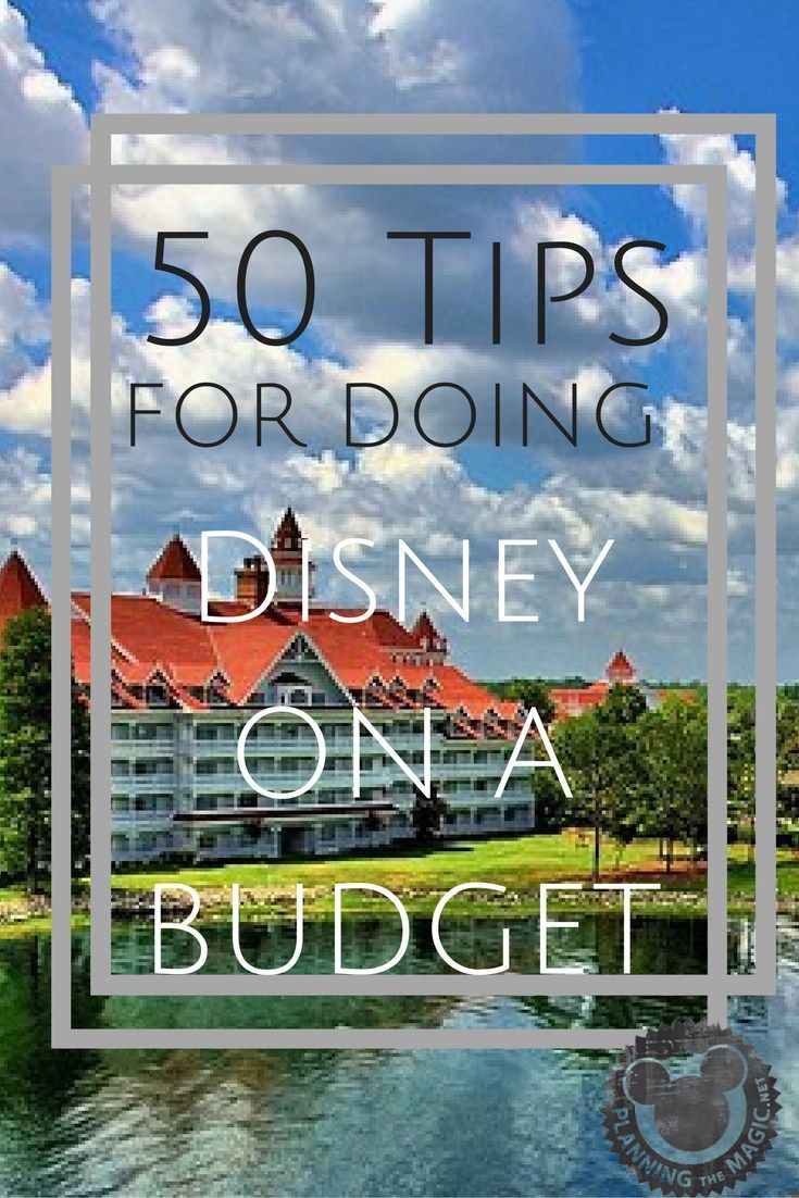 50 Tips for doing Disney on a Budget A trip to Walt Disney World is a dream come true for most people. The challenge is finding tips and tricks that are going to actually save you money and help y