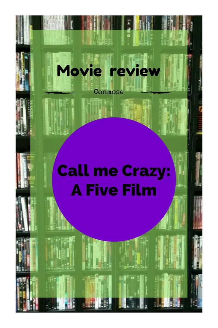 Here's our movie review of Call me Crazy: A Five Film