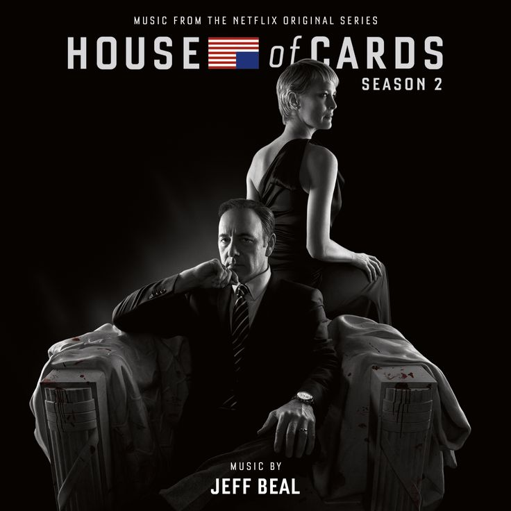 Liner Note Author: Jeff Beal. Recording information: Many Rooms Music, Agoura, CA. Veteran composer Jeff Beal returns for Season Two of Netflix's dark political drama House of Cards. Building on the m