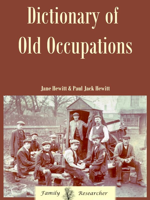 "This 'Dictionary of Old Occupations' can be very interesting.  Add these details and definitions to the ""notes"" in your tree to make it come alive."