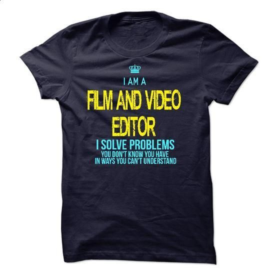I am a Film and Video Editorn #teeshirt #clothing. SIMILAR ITEMS => https://www.sunfrog.com/LifeStyle/I-am-a-Film-and-Video-Editorn.html?60505