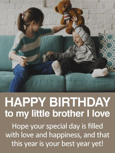 To my Little Brother - Happy Birthday Card: This birthday card brings back all the best memories of childhood! Just look at those cuties laughing together! This is perfect for the little brother in your life. It's sweet and simple, without being over the top, and it's sure to make your brother smile!