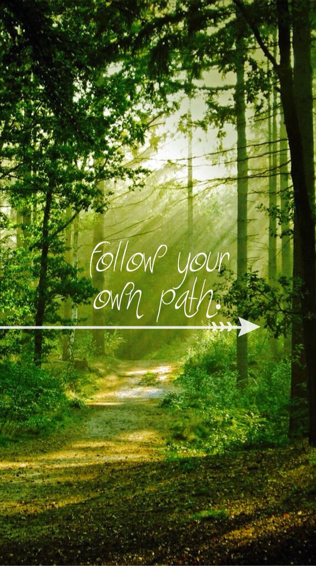 It's your path not anyone else's
