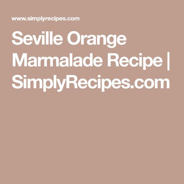 Seville Orange Marmalade Recipe | SimplyRecipes.com