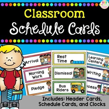 Classroom Schedule Cards These bright and colorful schedule cards will work great as a visual reminder of your classroom's daily schedule.