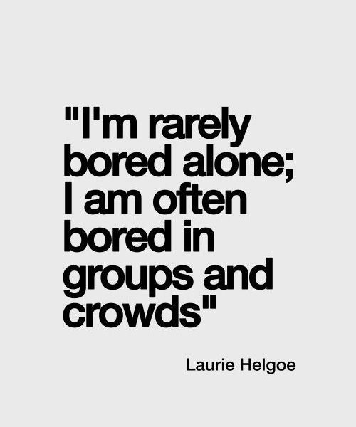 Bored Alone – Sensitive Life Quote