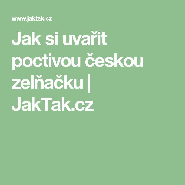 Jak si uvařit poctivou českou zelňačku | JakTak.cz
