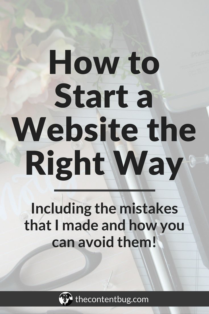 How to Start a Website the Right Way | Are you thinking about creating a website? Or maybe you want to start a blog? Well then, you've come to the right post! In this article, I'm sharing how to start a website the right way, including how to pick a domai