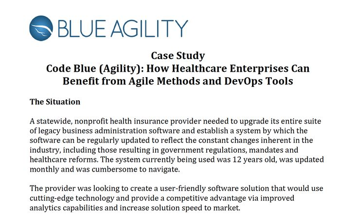 Case Study: Healthcare Insurance Industry -Our team members helped a large health insurance company adopt key Agile techniques, provided coaching and implemented IBM Rational tools based on the IBM Rational Jazz platform to reduce time to market, lower costs and continue marching along the CMMI, SOX, PHI and HIPPA compliance path.