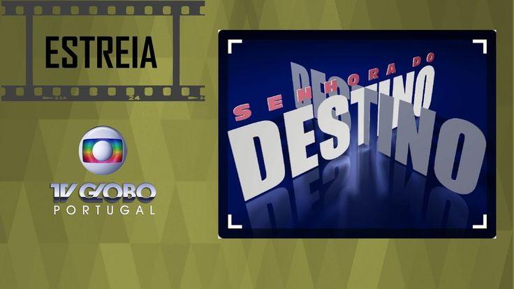 SENHORA DO DESTINO | Estreia Dia 3 de Abril na Globo Portugal | MERCADO ...