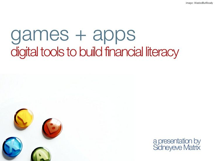 Financial Literacy Games & Apps