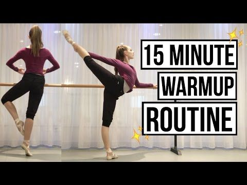 Ballet warm up and stretch