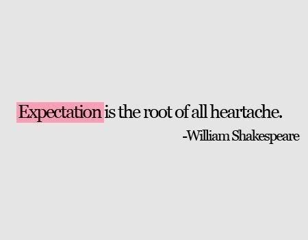 no expectations do disappointments - live alone