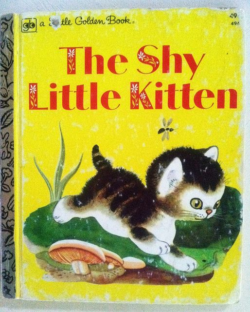 The Shy Little Kitten little Golden book | Flickr - Photo Sharing!