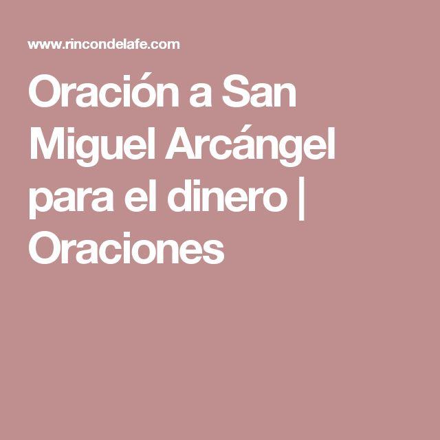 Oración a San Miguel Arcángel para el dinero | Oraciones