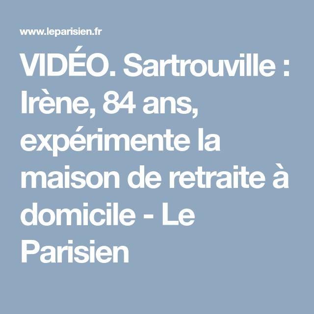 VIDÉO. Sartrouville : Irène, 84 ans, expérimente la maison de retraite à domicile - Le Parisien
