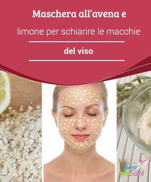 Maschera #all'avena e limone per schiarire le macchie del viso   Oggi vogliamo condividere con voi una #maschera per il viso a base di avena e succo di #limone, perfetta per #esfoliare la #pelle e attenuarne le macchie.
