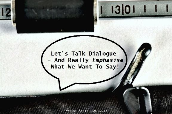 Let's talk dialogue – Six ways emphasis can change meaning in dialogue - Writers Write