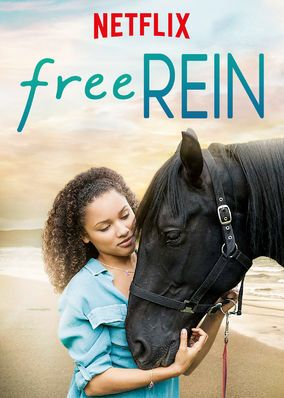"Check out ""Free Rein"" on Netflix"