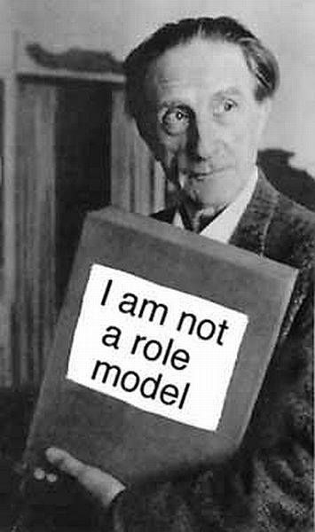 "Marcel Duchamp | ""I am not a role model.""\ Hmmm. mAybe he doesn't want to be on the Dream Team"