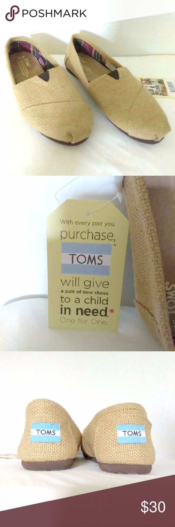 NEW Burlap TOMS 7.5 NWT BETTER DEALS WHEN YOU BUNDLE   NEW Burlap TOMS 7.5 NWT  Tags Attached~ Never Worn   No tears, stains or smells, Home is NON Smoking  I welcome OFFERS, Offer BUNDLED Pricing and Offer FAST Shipping. Toms Shoes