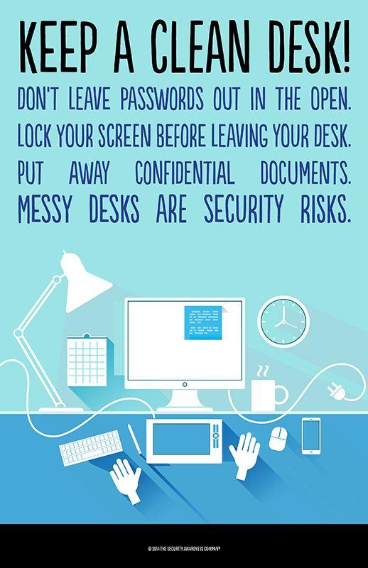 Keep a clean desk!!   Physical Security   Pinterest