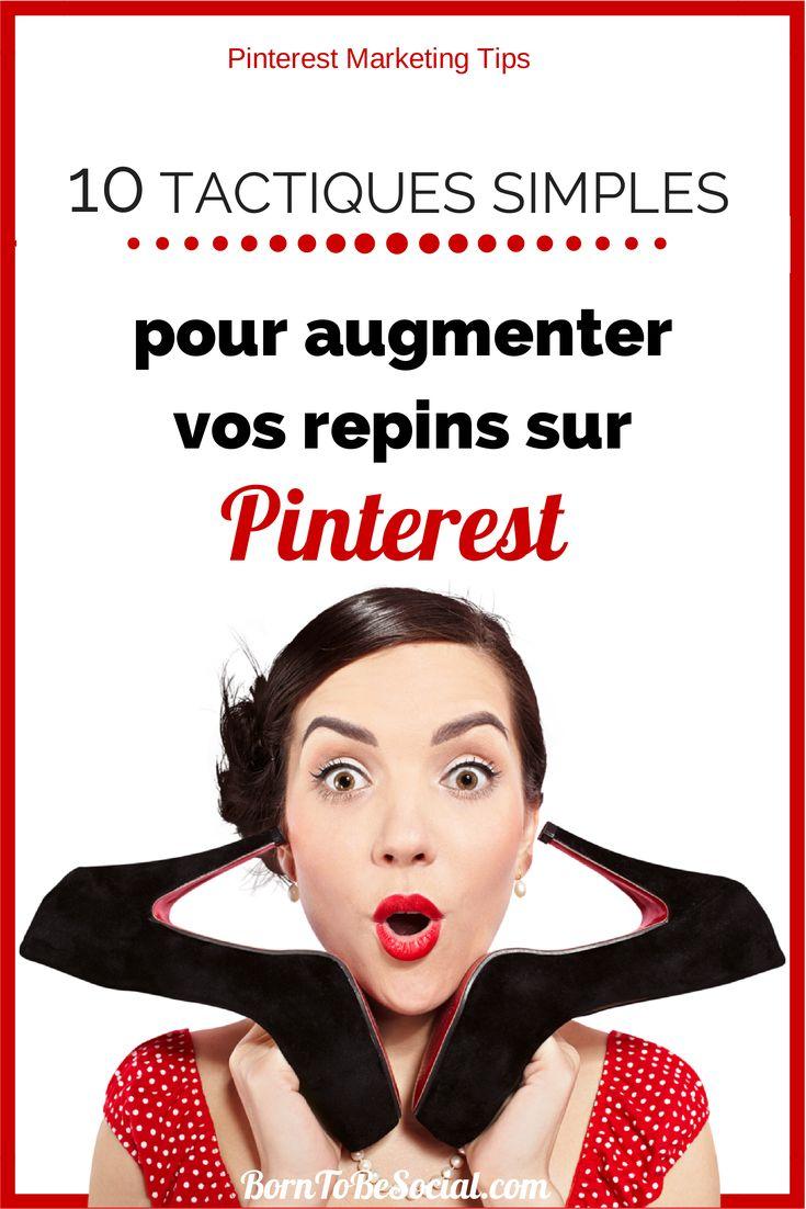 VERSION FRANÇAISE-Si Pinterest fait partie intégrale de votre stratégie de marketing, ces conseils simples vous aideront à augmenter la fréquence de vos repins sur Pinterest. Les repins sont la plus précieuse monnaie de Pinterest, parce qu'ils aident à rediriger vos visiteurs vers votre site ou blog. Amplifier votre portée sur Pinterest nécessite une variété de tactiques et, au début, beaucoup de patience. Voici 10 tactiques simples et puissantes pour augmenter le nombre de repins sur…