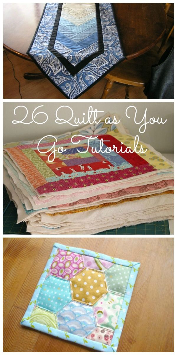 Learn how to stitch with your machine the quilt as you go method! So many options and tutorials to choose from. It's not just for quilts!